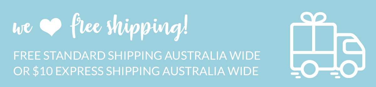 Free Regular Shipping Australia Wide!