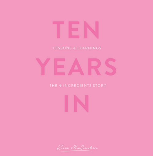 Ten Years In – The 4 Ingredients Story