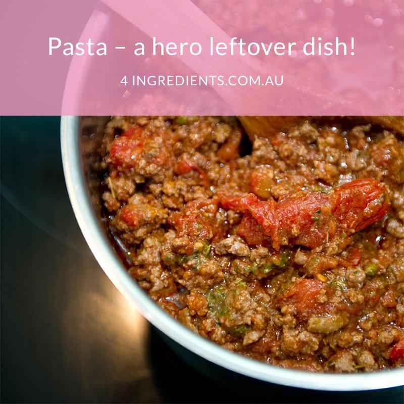 Pasta - a hero leftover dish!
