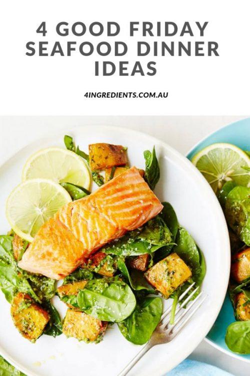 4 Good Friday Seafood Dinner Ideas