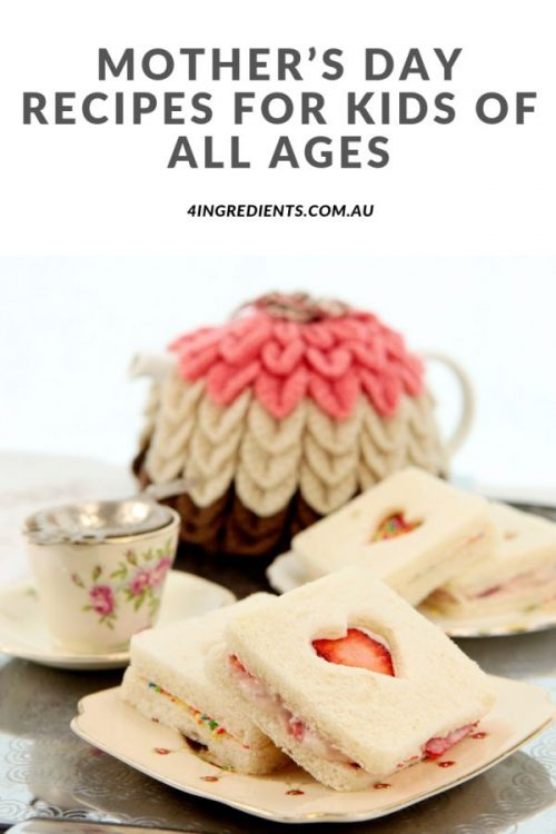 Mother's Day Recipes for Kids of All Ages