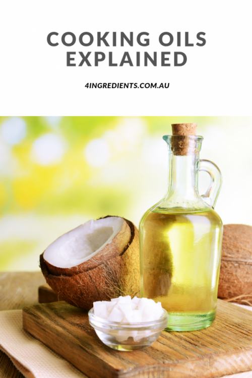 Cooking oils explained