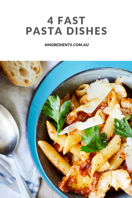 4 Fast Pasta Dishes