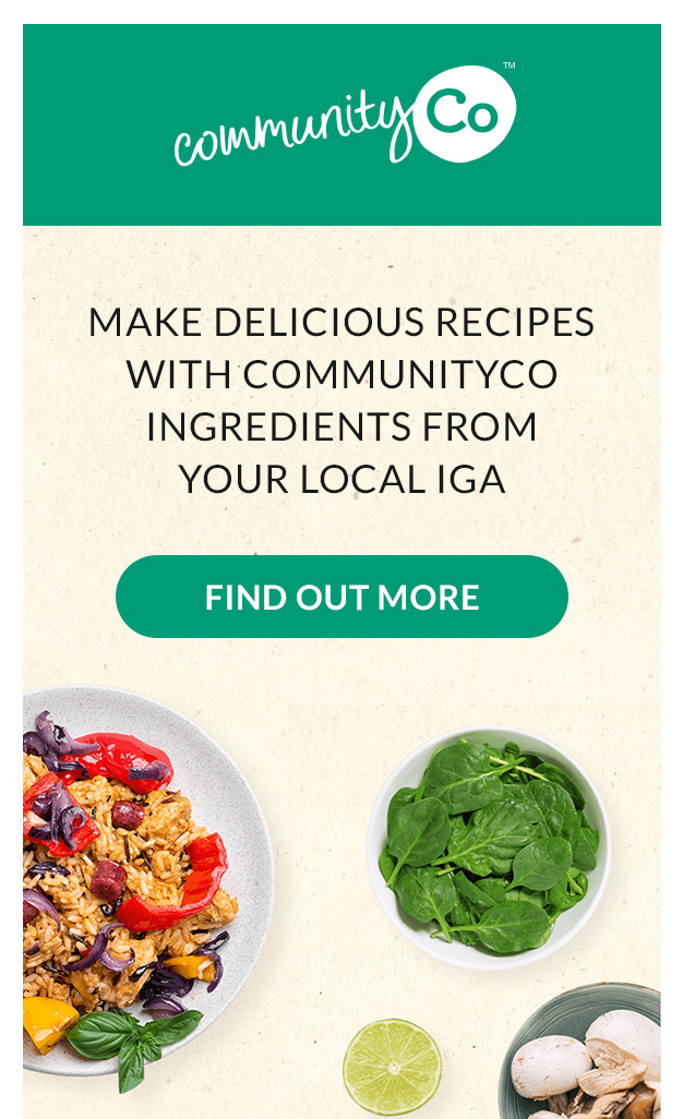 Make delicious recipes with Community Co ingredients from your local IGA #localssupportinglocals