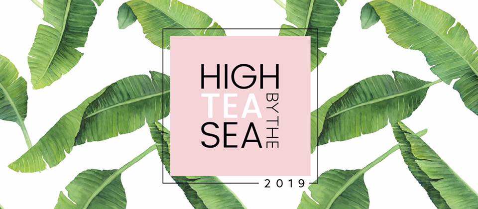 High tea by the sea 2019