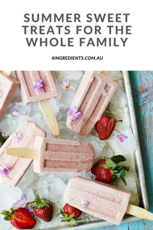 Summer sweet treats for the whole family