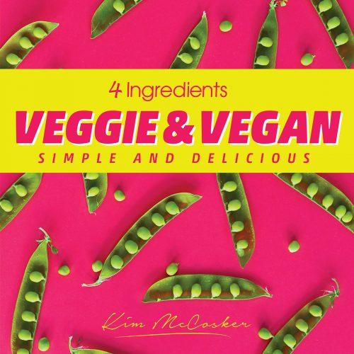 4 Ingredients Veggie & Vegan