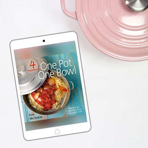 4 Ingredients One Pot One Bowl (Digital eBook)