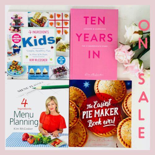 4 Ingredients Kids + 4 Ingredients Menu Planning + The Easiest Pie Maker Book ever + A  FREE copy of Ten Years In