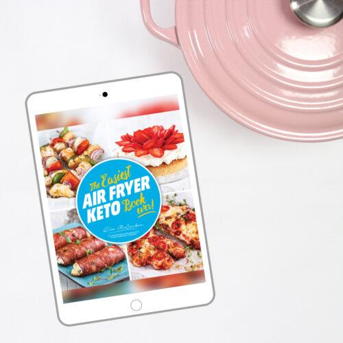 The Easiest Air Fryer Keto Book ever! (Digital eBook)